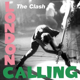 "The Clash ""London Calling"""